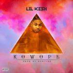Lil Kesh – Kowope (Prod. Runtinz)