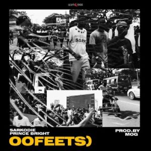 Sarkodie ft. Prince Bright (Buk Bak) – Oofeetso