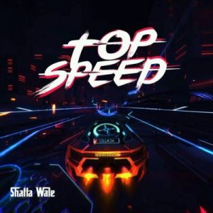 Shatta Wale – Top Speed