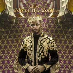 [Album] Chiké – Boo of the Booless