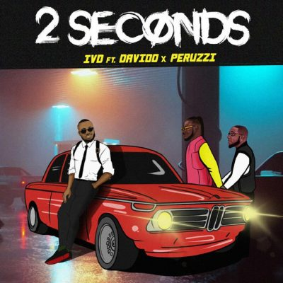 IVD ft. Davido & Peruzzi – 2 Seconds