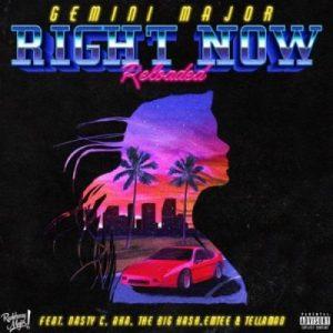 Gemini Major ft. Emtee, Nasty C, AKA, Tellaman & The Big Hash – Right Now Reloaded
