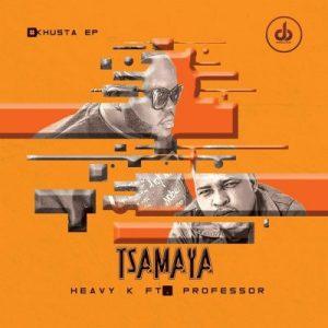 Heavy K ft. Professor – Tsamaya