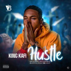 King Kafi - Hustle