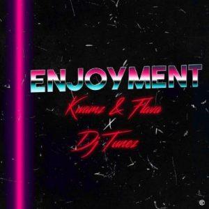 Kwamz And Flava ft. DJ Tunez – Enjoyment