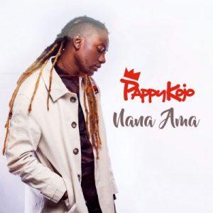 Pappy Kojo – Nana Ama