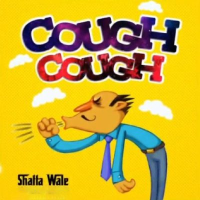 Shatta Wale – Cough Cough (Prod. by Paq)
