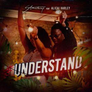 Stonebwoy ft. Alicai Harley – Understand