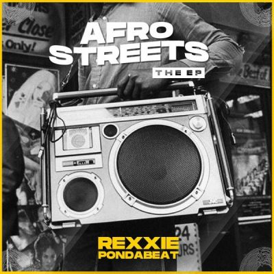 Rexxie – Afro Streets (EP)
