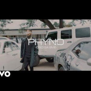 [Video] Phyno – Oso Ga Eme