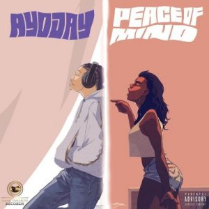 Ayo Jay – Peace Of Mind