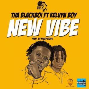 Tha Blackboi ft. Kelvyn Boy – New Vibe