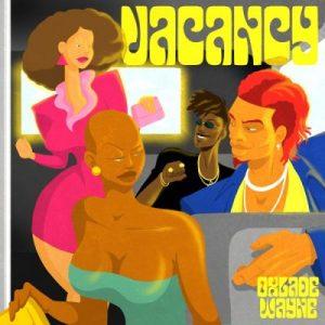 Wayne ft. Oxlade – Vacancy