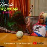 [Video] Niniola – Look Like Me