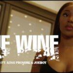 [Video] R2Bees ft. King Promise, Joeboy – Fine Wine
